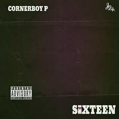 Cornerboy P - Sixteen (Front)