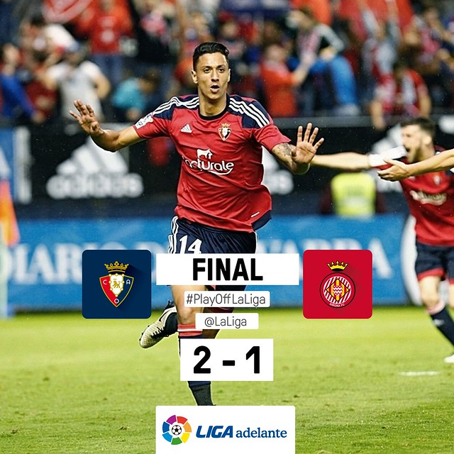 Final Play-Off Ascenso a Liga BBVA (Ida): Osasuna 2 - Girona 1