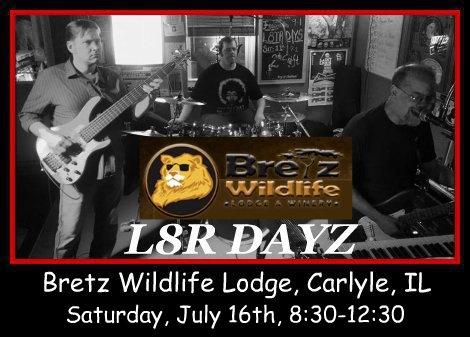 L8R Dayz 7-16-16