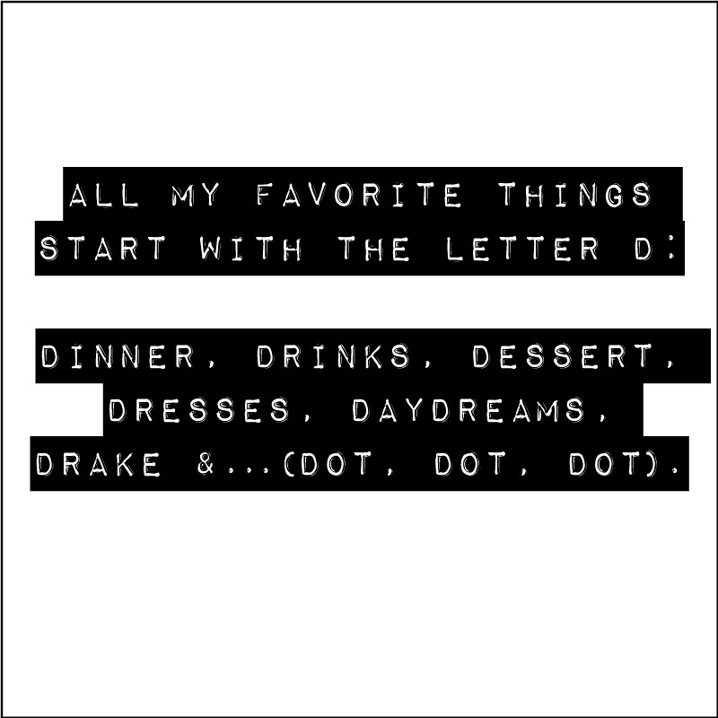Editor's Letter: ALL My Favorite Things Start With The Letter D.
