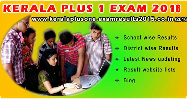 Kerala plus one exam results 2016