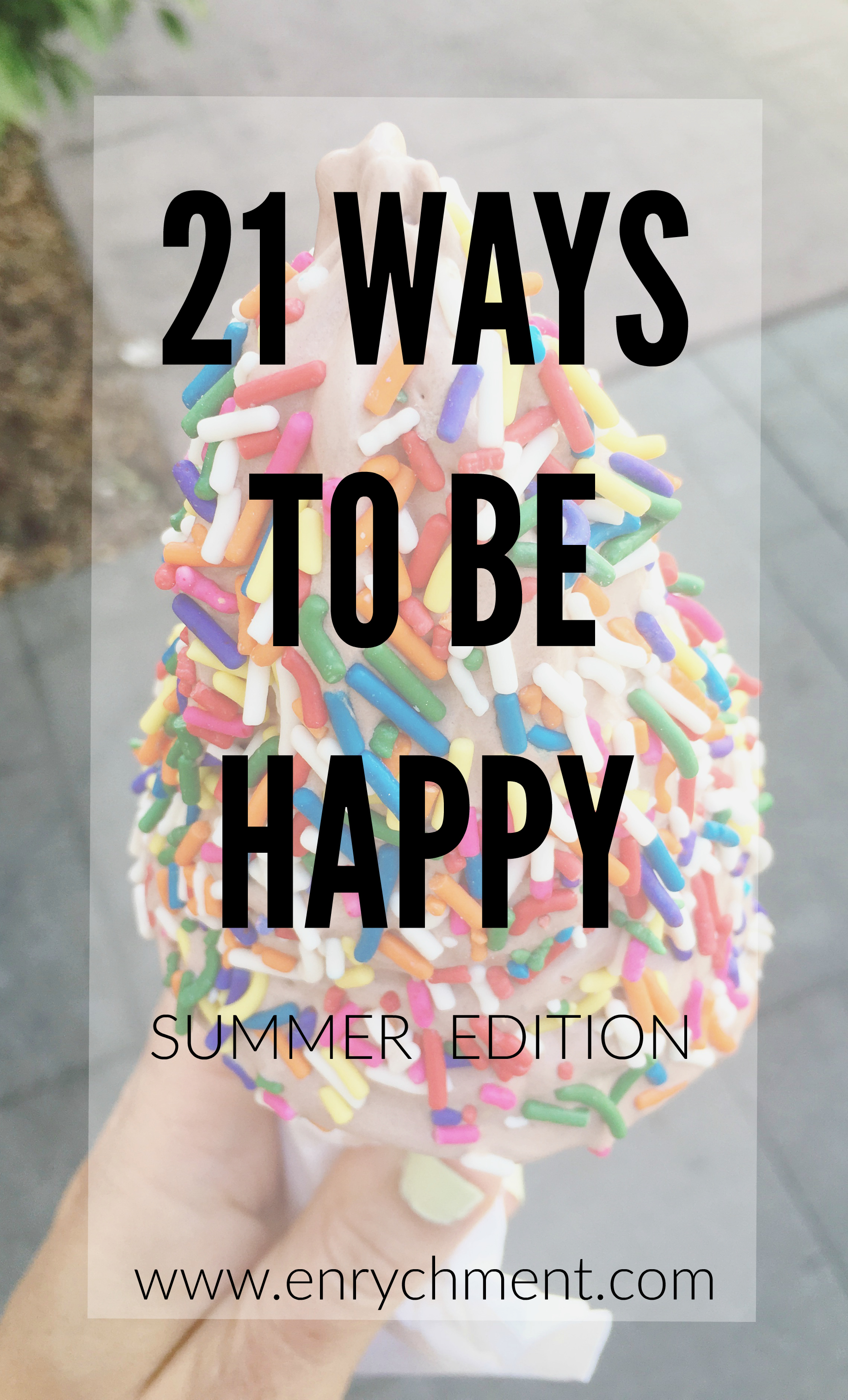21 Ways To Be Happy in Summer