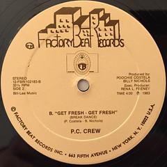 P.C. CREW:GET FRESH-GET FRESH(BREAKDANCE)(LABEL SIDE-B)
