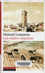 Manuel Longares, Las cuatro esquinas