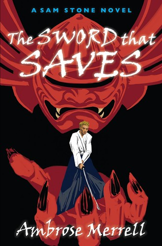 Ambrose Merrell, The Sword That Saves