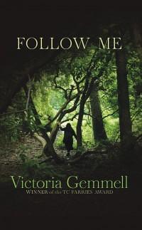 Victoria Gemmell, Follow Me