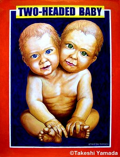 Freak Baby Museum: Two-headed Baby, sideshow sign, 32x24 inch, acrylic on panel, 2009, Takeshi Yamada | by Dr. Takeshi Yamada