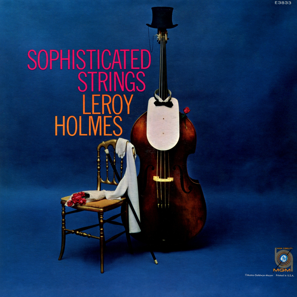 Leroy Holmes - Sophisticated Strings