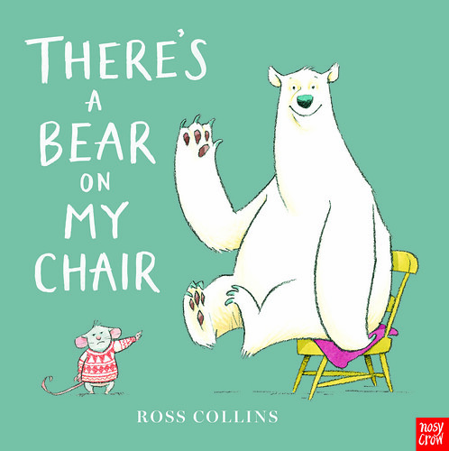 Ross Collins, There's a Bear on my Chair
