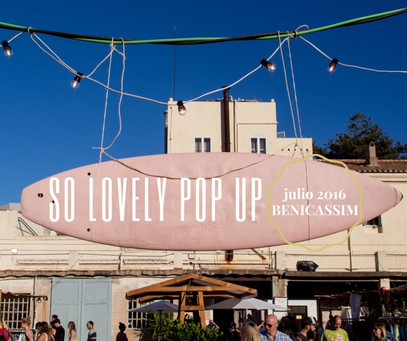 so lovely pop up - julio 2016