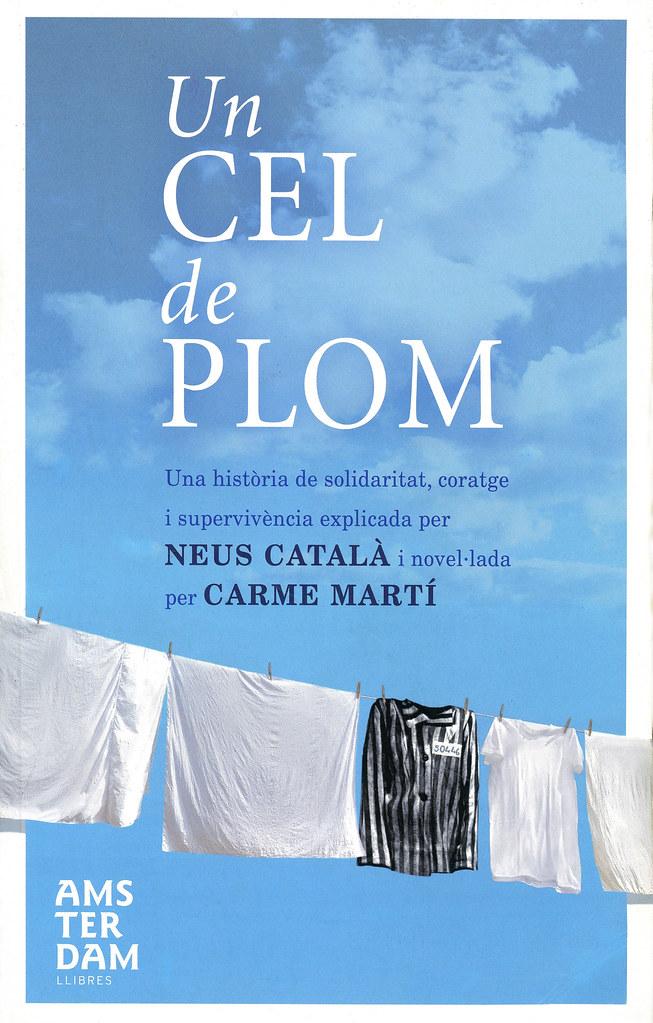 MARTÍ, Carme. Un Cel de plom. Barcelona o Badalona: Amsterdam llibres // Ara Llibres, 2012 i 2013 (Portada)