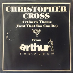 CHRISTPHER CROSS:ARTHUR'S THEME(BEST THAT YOU CAN DO)(JACKET A)