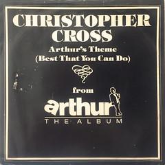 CHRISTPHER CROSS:ARTHUR'S THEME(BEST THAT YOU CAN DO)(JACKET A)
