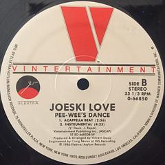 JOESKI LOVE:PEE-WEE'S DANCE(LABEL SIDE-B)