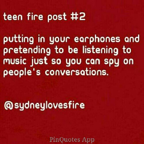 Get The @PinQuotes App... #teen #fire #music #spy #ninja