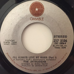 THE INTRUDERS:I'LL ALWAYS LOVE MY MAMA(LABEL SIDE-A)