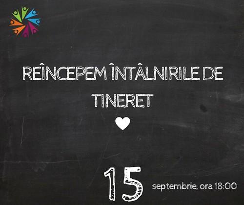 REÎNCEPEM ÎNTÂLNIRILE DE TINERET (1)