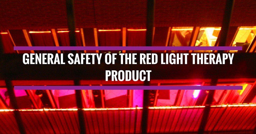 General safety of the red light therapy product
