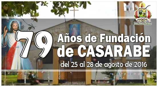 79 Aniversario Comunidad Casarabe, del 25 al 28 de Agosto