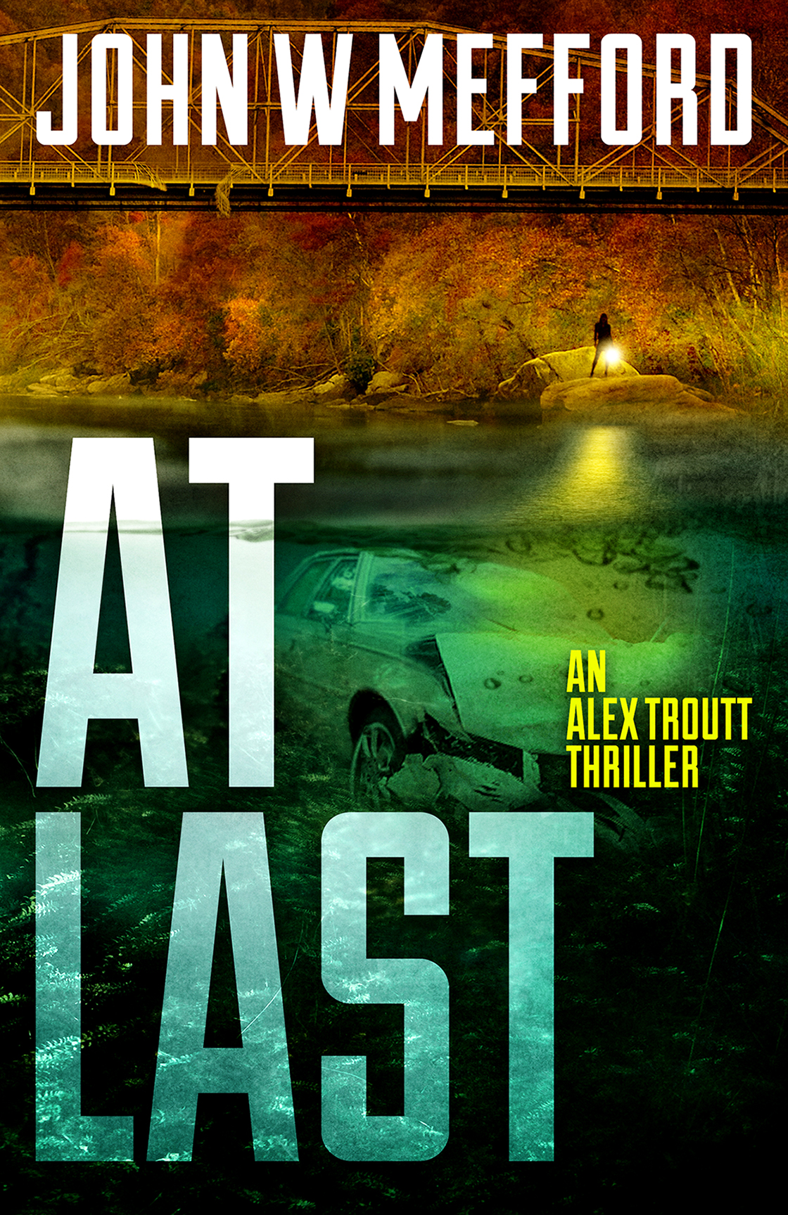 At Last by John W. Mefford book front cover