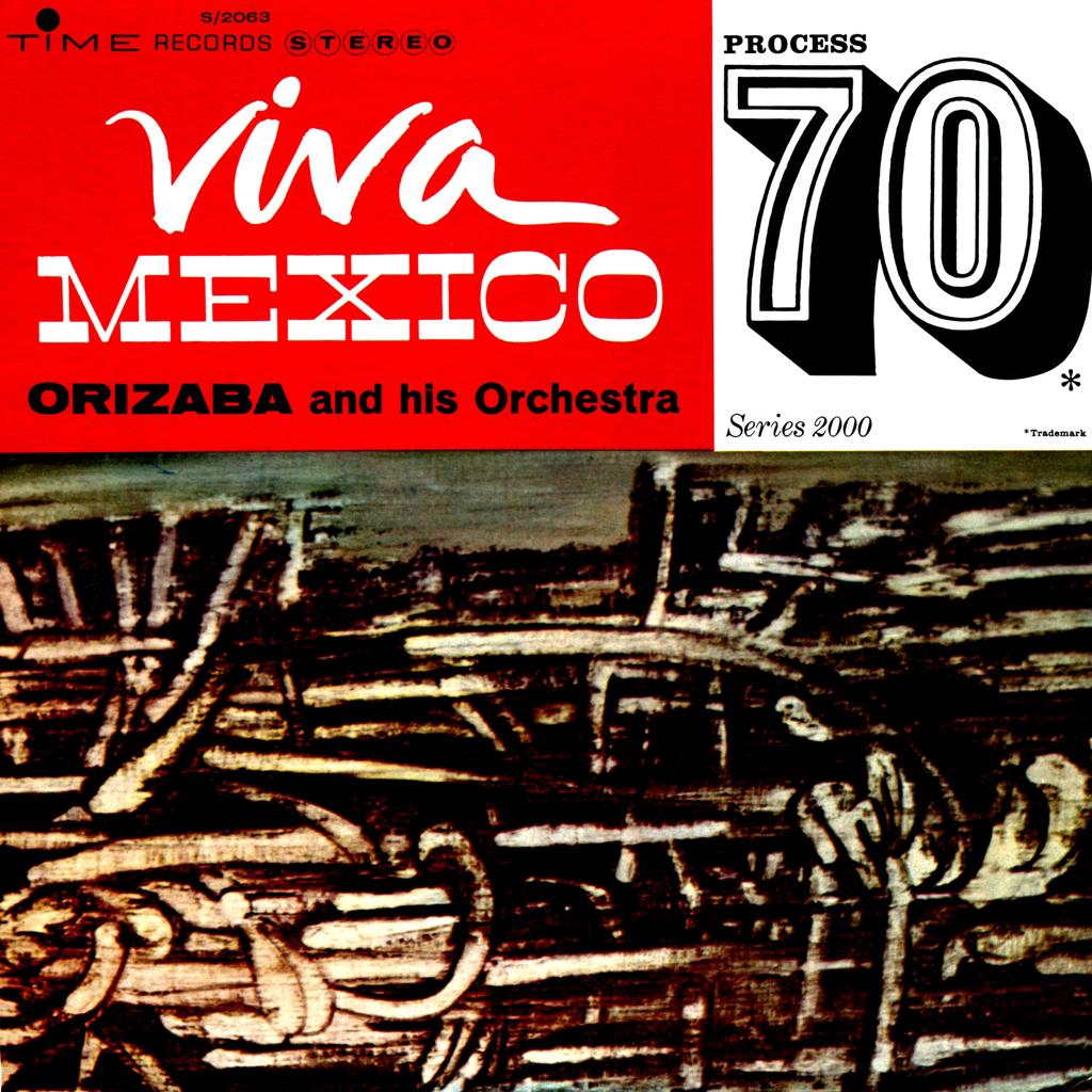 Orizaba - Viva Mexico Process 70