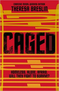 Theresa Breslin, Caged