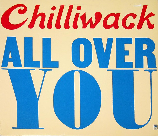 "CHILLIWACK ALL OVER YOU 12"" vinyl LP"