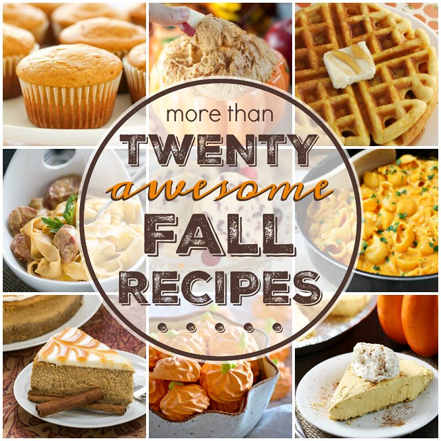 More than 20 AWESOME Fall Recipes collage.