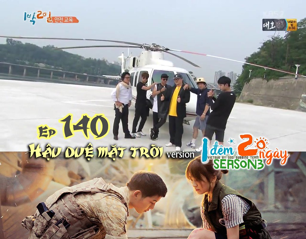 [Vietsub] 2 Days 1 Night Season 3 Ep 140