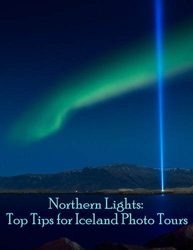 Northern Lights: Top Tips for Iceland Photo Tours