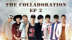 The Collaboration Ep.2