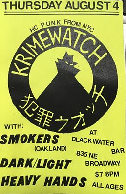 8/4/16 Krimewatch/Smokers/DarkLight/HeavyHands