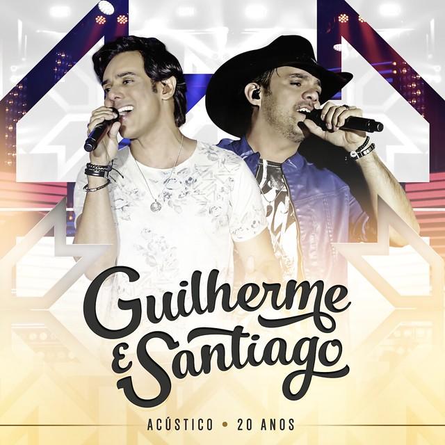Guilherme & Santiago - Acústico 20 Anos