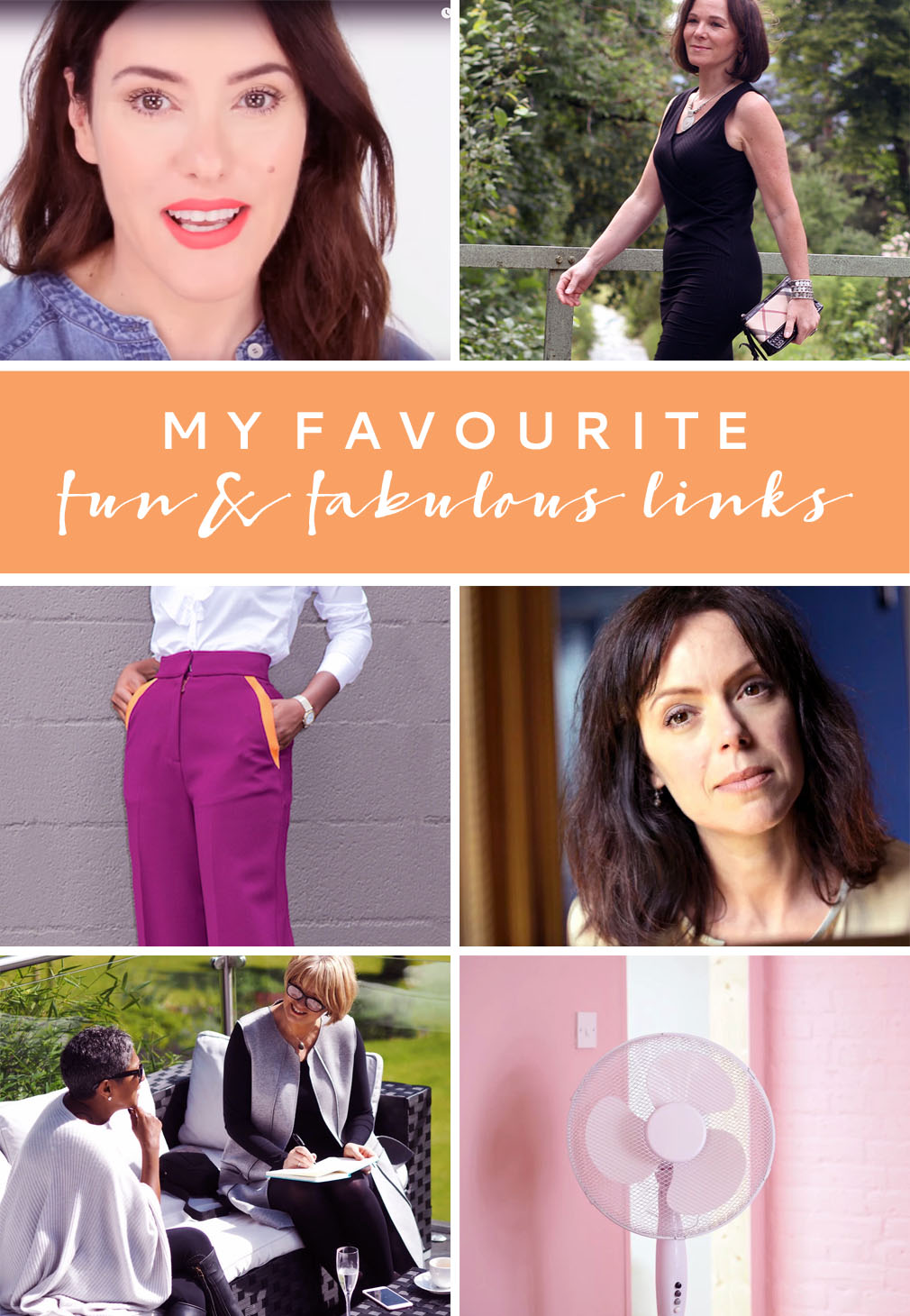 My Favourite Fun & Fabulous Links July 2016 | Not Dressed As Lamb