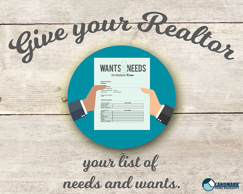 Give your Realtor your Needs and Wants